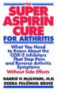 Super Aspirin Cure for Arthritis