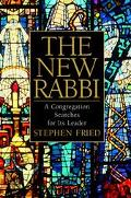 The New Rabbi: A Congregation Searches for Its Leader