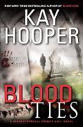 Blood Ties: A Bishop/Special Crimes Unit Novel (Bishop/Special Crimes Unit: Blood Trilogy)