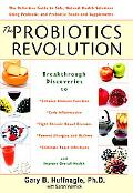 Probiotics Revolution Using Beneficial Bacteria to Fight Inflammation And Chronic Disease-an...