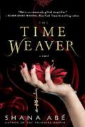 The Time Weaver: A Novel