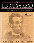 In Lincoln's Hand: His Original Manuscripts