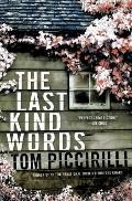 Last Kind Words : A Novel