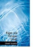 Pagan and Christian Creeds