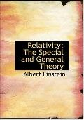 Relativity: The Special and General Theory (Large Print Edition)