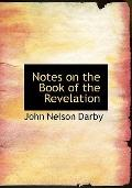 Notes on the Book of the Revelation