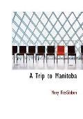 Trip to Manitoba