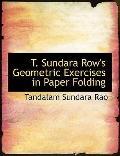 T. Sundara Row's Geometric Exercises in Paper Folding (Larget. Sundara Row's Geometric Exerc...