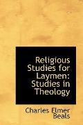 Religious Studies for Laymen: Studies in Theology