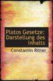 Platos Gesetze: Darstellung des Inhalts