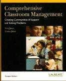 Comprehensive Classroom Management (Creating Communities of Support ans Solving Problems)