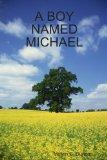 A BOY NAMED MICHAEL