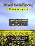 Natural Family Planning: The Complete Approach