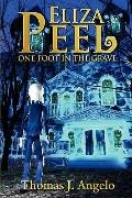Eliza Peel: One Foot in the Grave