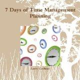 7 Days of Time Management Planning