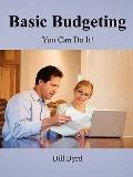 Basic Budgeting: You Can Do It!