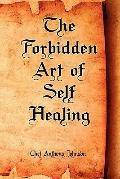 Forbidden Art of Self Healing