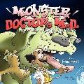 Monster Doctor, M. D.