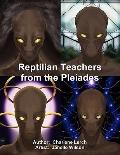 Reptilian Teachers from the Pleiades