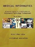 Medical Informatics: Practical Guide for Healthcare and Information Technology Professionals...