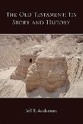Old Testament : Its Story and History