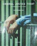 Criminal Justice Today: An Introductory Text for the 21st Century Custom Edition