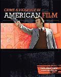 Crime & Violence in American Film