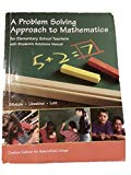 A Problem Solving Approach to Mathematics for Elementary School Teachers with Student's Solu...