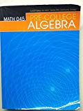 Math 045 Pre-College Algebra: Custom Edition for HACC Central PA's Community College