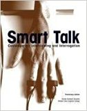 Smart Talk Contemporary Interviewing and Interrogation (Preliminary Edition)