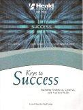 Keys to Success: Building Analytical, Creative, and Practical Skills, Custom Edition for Hea...
