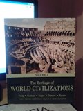 The Heritage of World Civilizations Volume A (Custom Edition for John Jay College of Crimina...