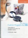 The Pearson Custom Program for CIS, Custom Edition of Computers Are Your Future, 11th Editio...