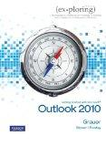 Exploring Getting Started with Microsoft Outlook 2010 (Exploring (Delmar))
