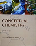 Conceptual Chemistry: Understanding Our World of Atoms and Molecules: Second Edition for Tex...