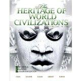 The Heritage of World Civilizations Volume One: To 1700 (Brief 4th Edition) Teaching and Lea...