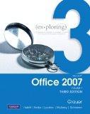 Exploring Microsoft Office 2007 (Volume 1, Third Edition)
