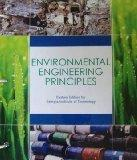 Environmental Engineering Principles (Environmental Engineering Principles: Custom Edition f...
