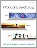 Introducing Psychology: Brain, Person, Group (4th Edition) (Mypsychlab)