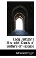 Lady Cadogan's Illustrated Games Of Solitaire Or Patience