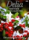 Delia Smith's Winter Collection 150 Recipes for Winter