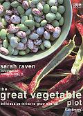 Great Vegetable Plot Delicious Varieties to Grow and Eat
