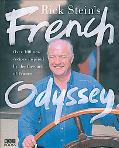 Rick Stein's French Odyssey Over 100 New Recipes Inspired by the Falvours of France