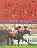 Royal Racing The Queen and Queen Mother's Sporting Life