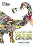 The What on Earth? Wallbook of Natural History Mini Edition: From the Dawn of Life to the Pr...