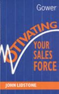 Motivating Your Sales Force