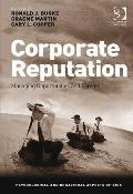 Corporate Reputation : Managing Threats and Opportunities