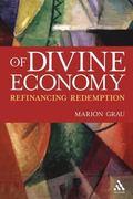 Of Divine Economy Refinancing Redemption
