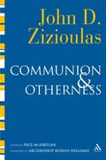 Communion and Otherness Further Studies in Personhood and the Church