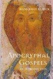 The Apocryphal Gospels: An Introduction (Journal for the Study of the Pseudepigrapha Supplem...
